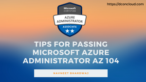 Tips and Resources for Microsoft Azure Administrator AZ-104