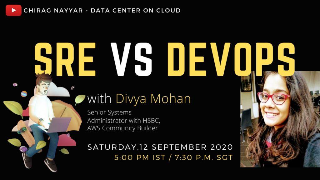 Divya Mohan on SRE vs DevOps