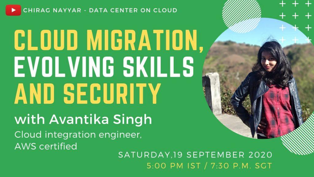Cloud Migration with Avantika Singh