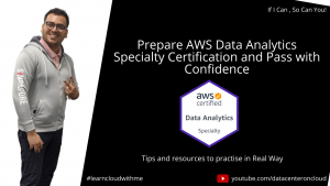 AWS Data Analytics Specialty Preparation Guide