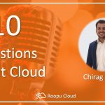 10 Questions about Cloud with Chirag Nayyar